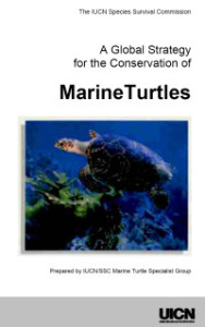 A Global Strategy for the Conservation of Marine Turtles