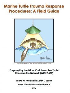 WIDECAST Sea Turtle Injury Response Field Guide