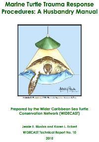 WIDECAST Sea Turtle Husbandry Manual