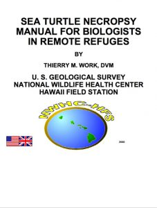 Sea Turtle Necropsy Manual for Biologists in Remote Refuges